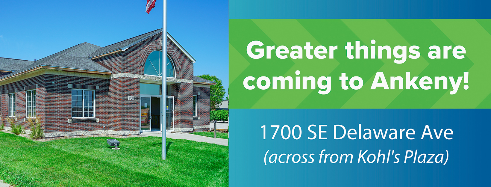 Greater things are coming to Ankeny